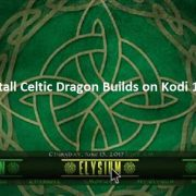 How to Install Celtic Dragon Builds on Kodi 17 Krypton