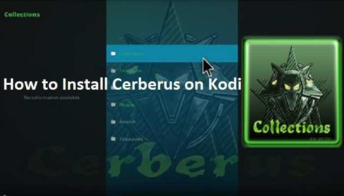 How to Install Cerberus on Kodi