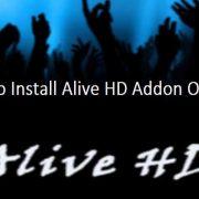 How To Install Alive HD Addon On Kodi