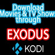 How to Download Movies From Exodus Kodi Addon