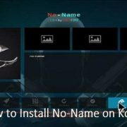 How to Install No-Name on Kodi