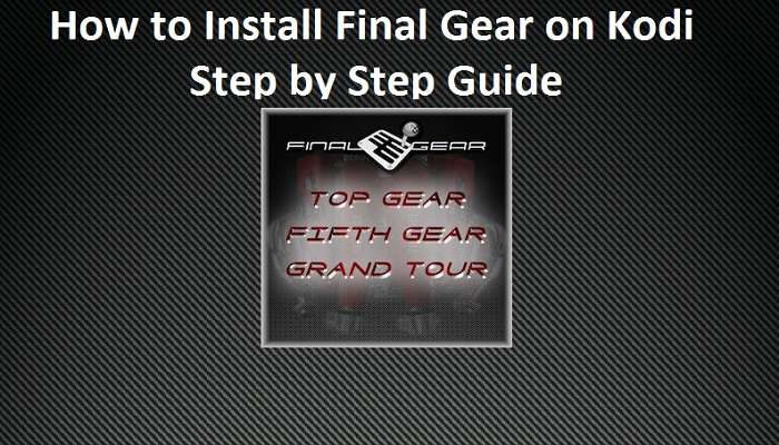 How to install Final Gear on Kodi