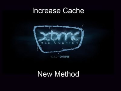 how to increase cache size on kodi