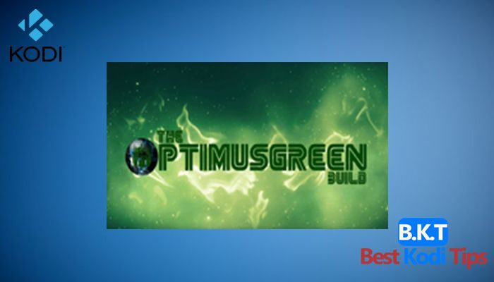 How to Install OptimusGREEN Build on Kodi 17 Krypton