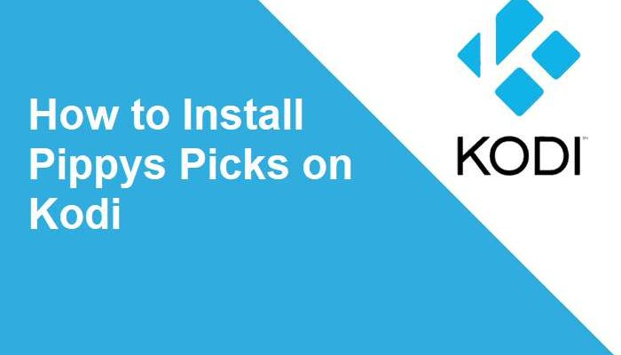 How to install Pippys Picks on Kodi