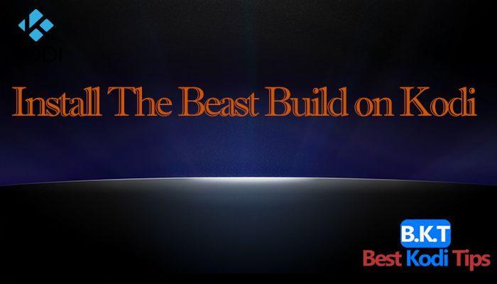 Install The Beast Build on Kodi