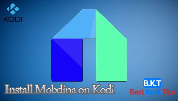 how to Install Mobdina on Kodi