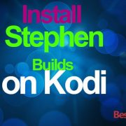 how to install Stephen builds on kodi 17 krypton
