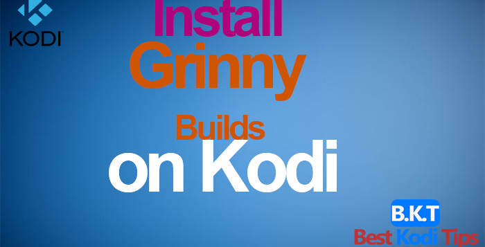 how to install grinny builds on kodi 17