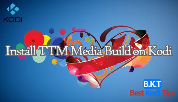 how to install ttm media build on kodi 17 krypton