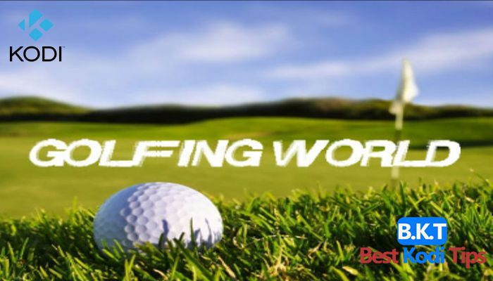 how to Install Golfing World on Kodi