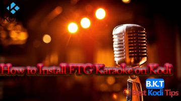 How to Install FTG Karaoke on Kodi