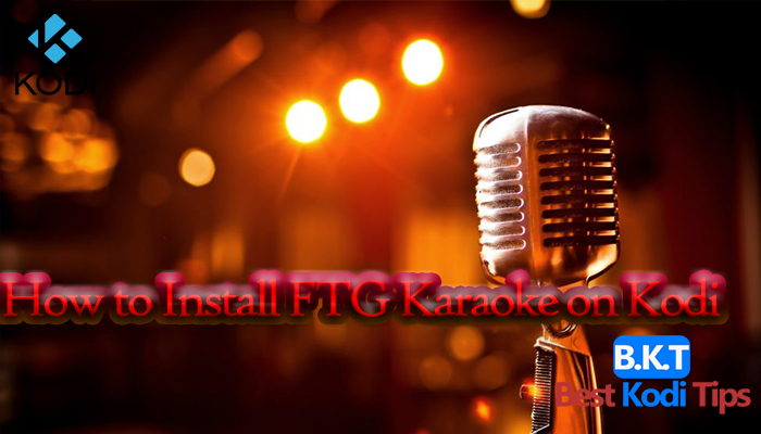 How to Install FTG Karaoke on Kodi