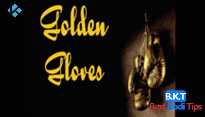 How to Install GOLDEN GLOVES Addon on Kodi