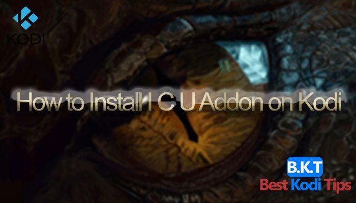 How to Install I C U Addon on Kodi