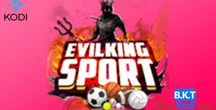 How to Install Evil King Sports Addon on Kodi