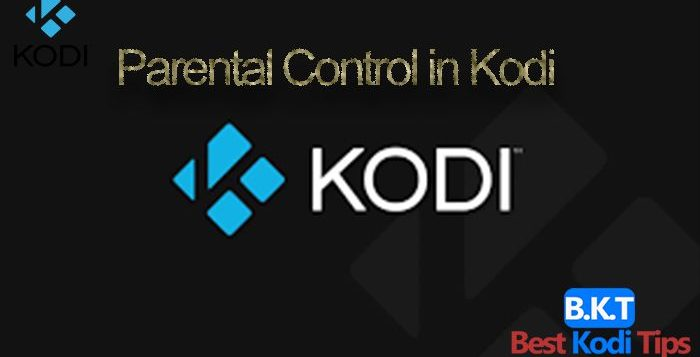 Parental Control in Kodi