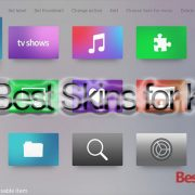 45 Best Skins for Kodi
