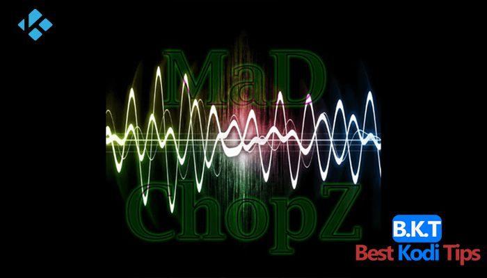 How To Install MaD ChopZ Kodi Addon