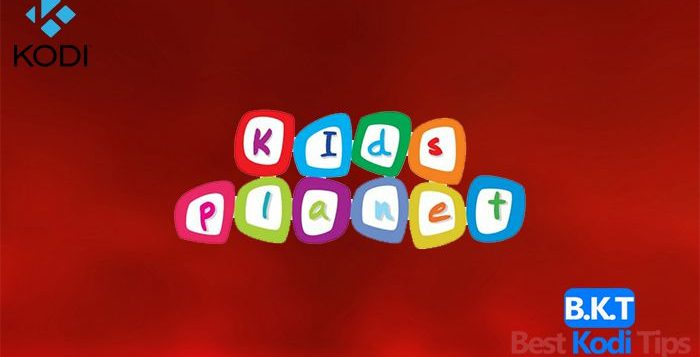 How to Install Kids Planet Addon on Kodi