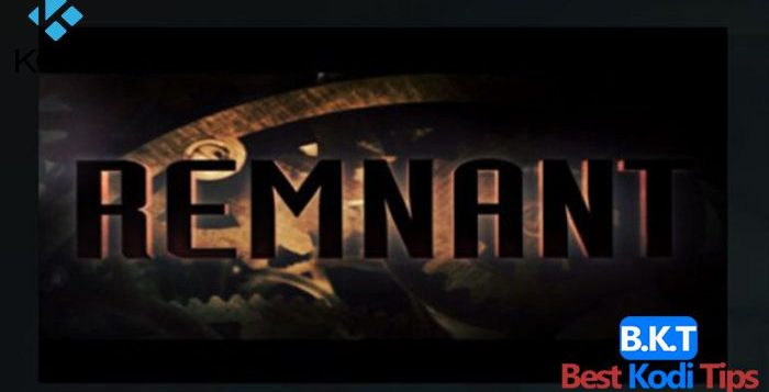 How to Install Remnant Addon on Kodi