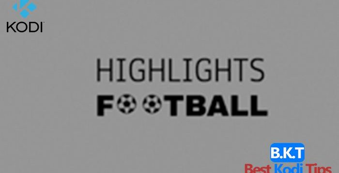 How to Install Highlights Football on Kodi