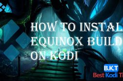 How to Install Equinox Build on Kodi
