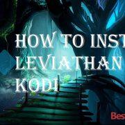How to Install Leviathan on Kodi