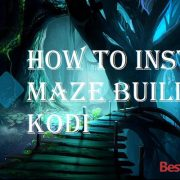 How to Install Maze Build on Kodi
