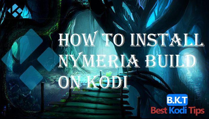 How to Install Nymeria Build on Kodi