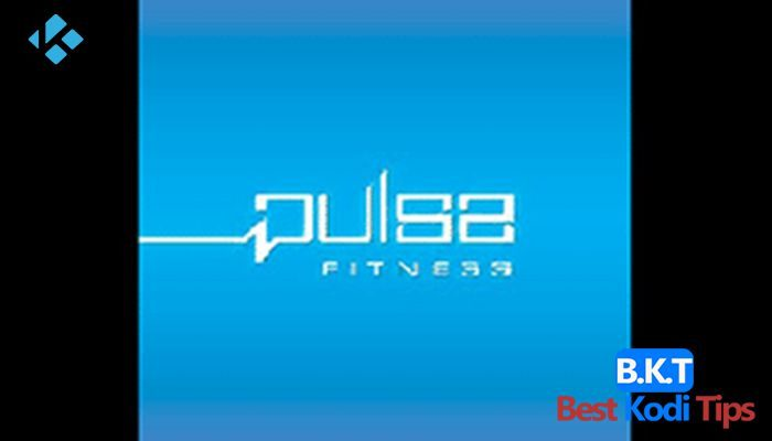 How to Install Pulse Fitness On Kodi - BestKodiTips