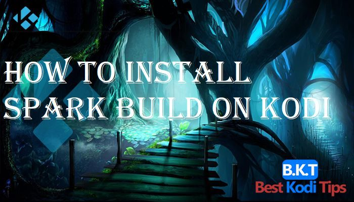How to Install Spark Build on Kodi