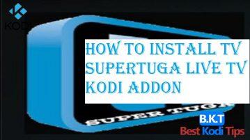 How To Install TV SuperTuga Live TV Kodi Addon