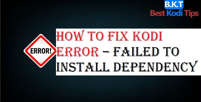 """Fix Kodi Error """"Failed to Install Dependency"""""""