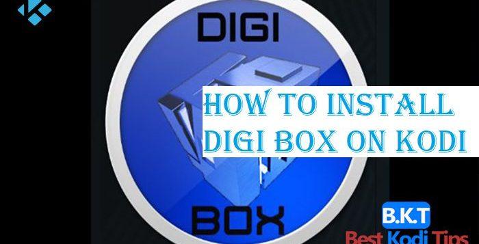 How to Install Digi Box on Kodi