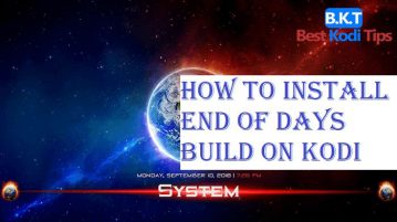 How to Install End of Days Build on Kodi