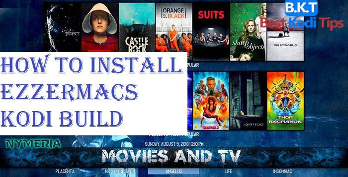 How to Install Ezzermacs Kodi Build