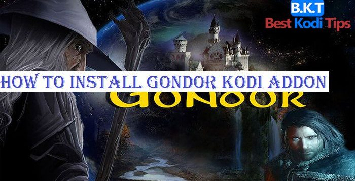 How to Install Gondor Kodi Addon