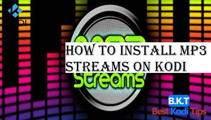 How to Install MP3 streams on Kodi