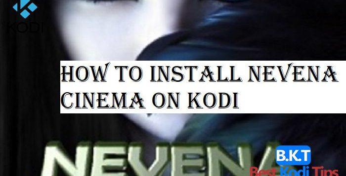 How to Install Nevena Cinema on Kodi