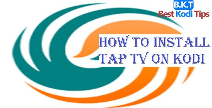 How to Install Tap TV on Kodi
