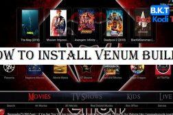 How to Install Venum Kodi Build
