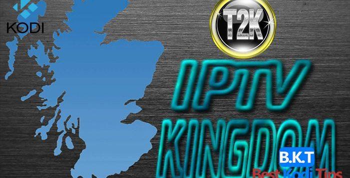 T2k Iptv Kingdom addon bestkoditips