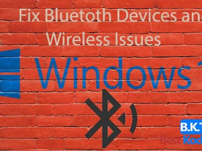How to Fix Bluetooth Audio Devices & Wireless Displays on Windows 10