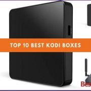 Best Kodi boxes For 2019