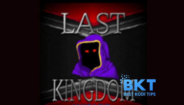 How to Install Last Kingdom Builds on Kodi